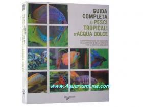 De vecchi editore guida completa ai pesci tropicali d for Vendita on line pesci tropicali